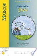 Marcos: Conociendo a Jesus