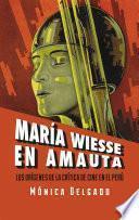 María Wiesse en Amauta: los orígenes de la crítica de cine en el Perú