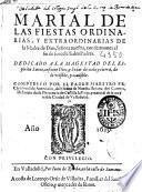 Marial de las fiestas ordinarias, y extraordinarias de la Madre de Dios, Señora Nuestra
