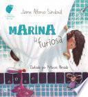 Marina la Furiosa / Marina, the Angry Girl