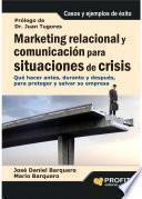 Marketing relacional y comunicación para situaciones de crisis