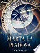 Marta la Piadosa
