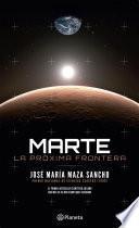 Marte: La próxima frontera