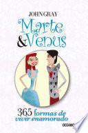 Marte y Venus: 365 formas de vivir enamorado