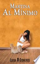 Martina al Mínimo (serie de romance contemporáneo parte 1)