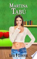 Martina Tabú (serie de romance contemporáneo parte 3)