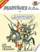 Martínez, el facha. Las nuevas cruzadas