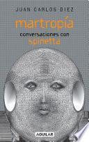 Martropía. Conversaciones con Spinetta