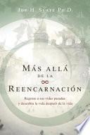 Mas Alla De La Reencarnacion/ Beyond Reincarnation