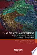 Más allá de las fronteras: Integración, vecindad y gobernanza