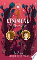 Más allá de los sueños (Vistmond 2)
