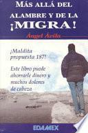 Más allá del alambre y de La migra!
