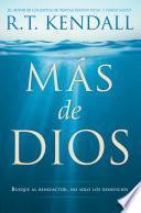 Más de Dios / More of God