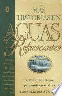 Mas Historias de Aguas Refrescantes