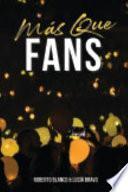 Más Que Fans