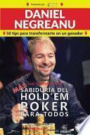Más Sabiduría del Hold'em Poker Para Todos