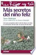 Más secretos del niño feliz