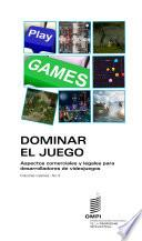 Mastering the Game: Business and Legal Issues for Video Game Developers