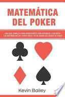Matematica del Poker (Libro En Espanol/Poker Math Spanish Book)