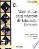 Matematicas para maestros de educacion primaria / Mathematics for Elementary School Teachers