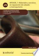Materiales y servicios en reparación de calzado y marroquinería. TCPC0109