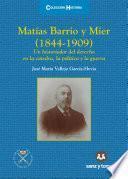 Matías Barrio y Mier (1844-1909)