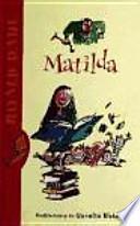 Matilda (Biblioteca Roald Dahl)