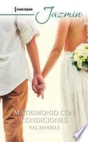 Matrimonio con condiciones