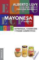 Mayonesa 3 era versión