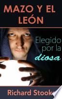 Mazo y el León