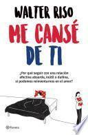 Me cansé de ti (Edición mexicana)