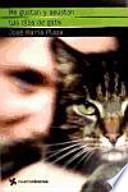 Me gustan y asustan tus ojos de gata