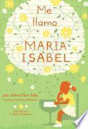 Me llamo Maria Isabel (My Name Is Maria Isabel)
