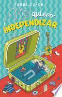 Me quiero independizar