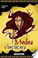 Medea la hechicera