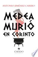 Medea murió en Corinto