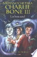 Medianoche Para Charlie Bone 3 - Boa Azul