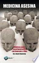 Medicina asesina : médicos nazis, experimentación con humanos y tifus
