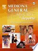 Medicina general aplicada al deporte (DVD + evolve) ©2007