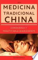 Medicina Tradicional China (MTC): conocerla y practicarla diariamente