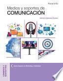 Medios y soportes de comunicación