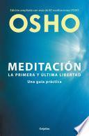 Meditación (Edición ampliada con más de 80 meditaciones OSHO)