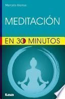 Meditar en 30 minutos