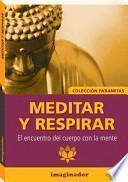 Meditar y respirar / Meditation and Breathing