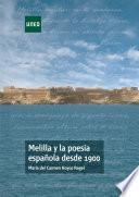 MELILLA Y LA POESÍA ESPAÑOLA DESDE 1900