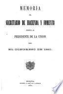 Memoria del Secretario de Hacienda i Fomento dirijida al Presidente de los Estados Unidos de Colombia para el Congreso de ...