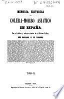 Memoria histórica del cólera-morbo asiático en España