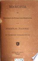 Memoria presentada por el Secretario de Relaciones Exteriores á la Asamblea Nacional de ...