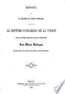 Memoria que en cumplimiento del precepto constitucional presentó al septimo Congreso de la Union en el primer periodo de sus sesiones José María Lafragua, ministro de Relaciones Exteriores