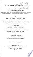 Memoria technica: or, The art of abbreviating ..., also rules for memorizing ...
